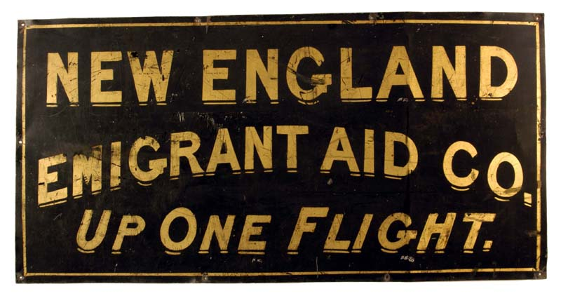 Sign advertising the New England Emigrant Aid Company. Courtesy of the Kansas Historical Society.