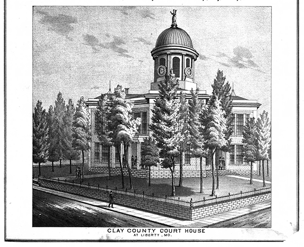 1877 drawing of the Clay County Court House in Liberty, Missouri. Courtesy of the State Historical Society of Missouri - Columbia.