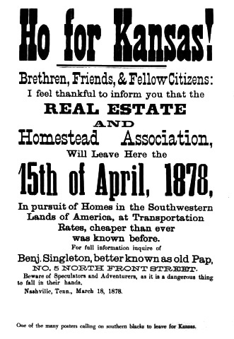 "Pap Singleton's fliers urging African Americans to ""Ho for Kansas!"" ultimately prompted tens of thousands of individuals and families to leave the South. Image courtesy of the National Park Service."
